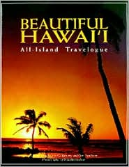 Beautiful Hawaii: All Island Travelogue