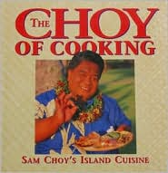 Sam Choy's Cooking: Island Cuisine at Its Best