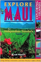 Explore Maui: An Independent Traveler's Guide