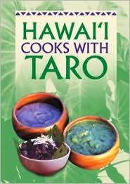 Hawaii Cooks with Taro