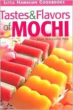 Tastes and Flavors of Mochi