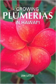 Growing Plumeria in Hawai'i