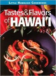 The Little Hawaii Tastes & Flavors Cookbook