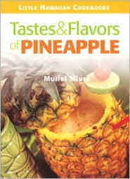 Tastes and Flavors of Pineapple