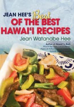 Jean Hee's Best of the Best Hawai'i Recipes