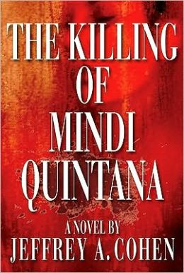 The Killing of Mindi Quintana