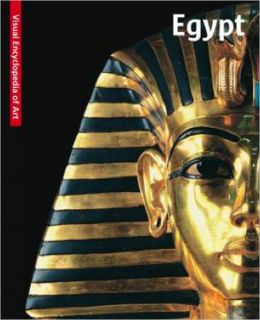 Egypt: The Visual Encyclopedia of Art