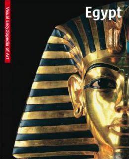 Egypt: The Visual Encyclopedia of Art