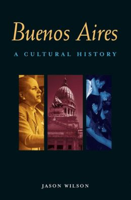 Buenos Aires: A Cultural and Literary Companion