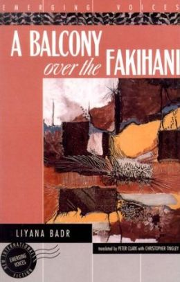 A Balcony over the Fakihani (Emerging Voices Series)