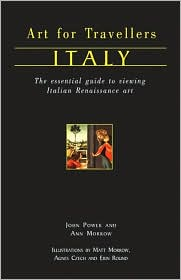 Art for Travellers Italy: Essential Guide to Viewing Italian Renaissance and Baroque Art