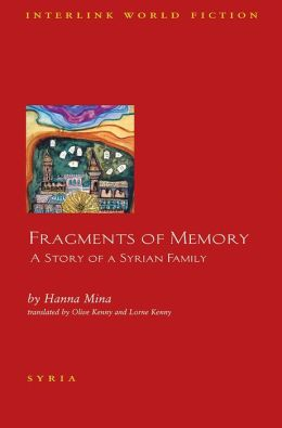 Fragments of Memory: A Story of a Syrian Family
