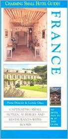 Charming Small Hotels: France