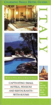 Charming Small Hotel Guides: Italy