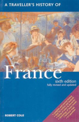 A Traveller's History of France (Traveller's History Series)