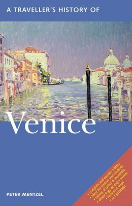 A Traveller's History of Venice