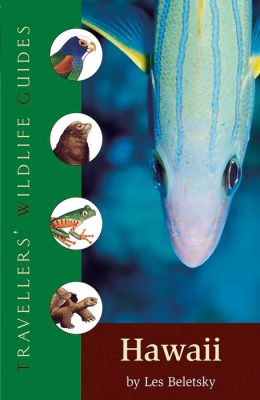 Hawaii (Traveller's Wildlife Guide)