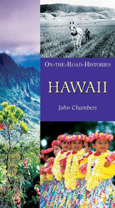 Hawaii (On the Road Histories Series)