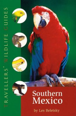 Southern Mexico: The Cancun Region, Yucatan Pininsula, Oaxaca, Chiapas, and Tabasco