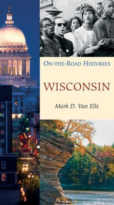Wisconsin: On the Road Histories
