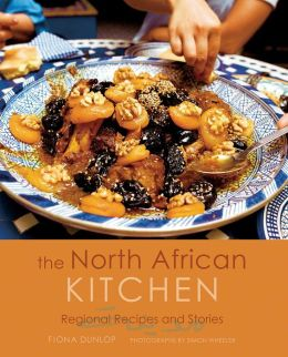 North African Kitchen: Regional Recipes and Stories