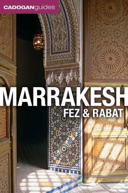Marrakesh, Fez and Rabat