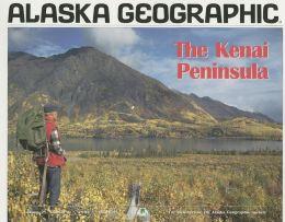Kenai Peninsula: Alaska Geographic: Volume 21