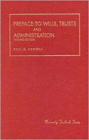 Preface to Wills, Trusts and Administration