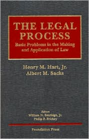 The\Legal Process:Basic Problems in the Making and Application of Law