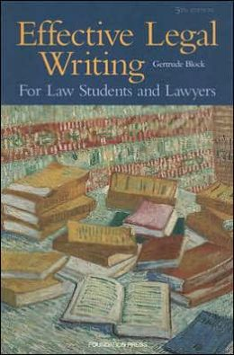 Effective Legal Writing:For Law Students and Lawyers
