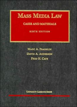 Cases and Materials on Mass Media Law
