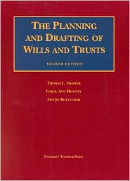 The\Planning and Drafting of Wills and Trusts