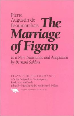 The Marriage of Figaro: In a New Translation and Adapation