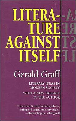 Literature against Itself: Literary Ideas in Modern Society