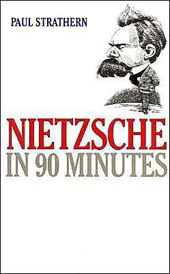 Nietzsche: In 90 Minutes