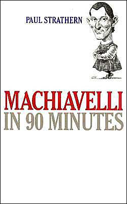 Machiavelli in 90 Minutes