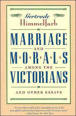 Marriage and Morals among the Victorians