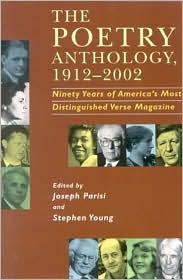 Poetry Anthology, 1912-2002: Ninety Years of America's Most Distinguished Verse Magazine