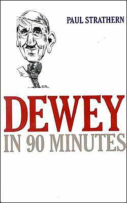 Dewey in 90 Minutes