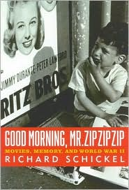 Good Morning, Mr. Zip Zip Zip: Movies, Memory, and World War II