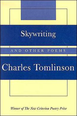 Skywriting: And Other Poems