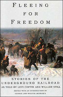 Fleeing for Freedom: Stories of the Underground Railroad