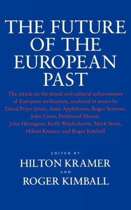 Future Of The European Past