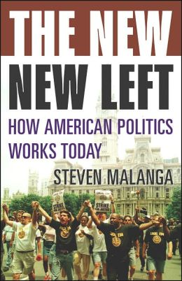 New New Left: How American Politics Works Today