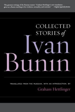 Ivan Bunin: Collected Stories