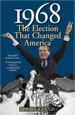 1968, Second Edition: The Election That Changed America