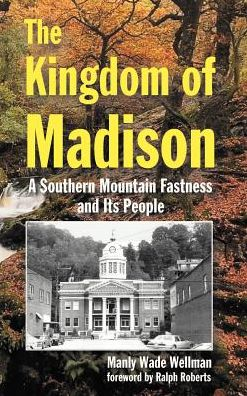 The Kingdom Of Madison