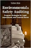 Environmental and Safety Auditing: Program Strategies for Legal, International, and Financial Issues