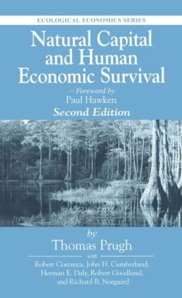 Natural Capital And Human Economic Survival, Second Edition On