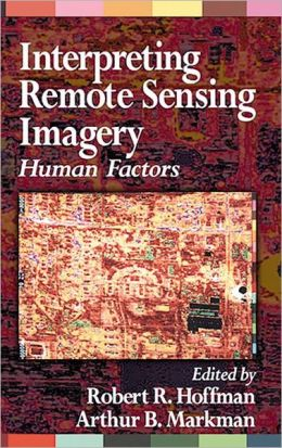 Interpreting Remote Sensing Imagery: Human Factors